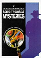 The Second Usborne Book of Solve It Yourself Mysteries (Usborne Solve it Yourself S.)