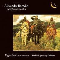 Borodin: Symphonies 1 & 2
