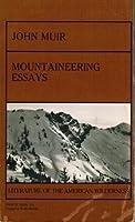 Mountaineering Essays: John Muir