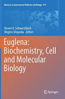 Euglena: Biochemistry, Cell and Molecular Biology (Advances in Experimental Medicine and Biology)