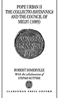 Pope Urban II the Collectio Britannica and the Council of Melfi (1089)【洋書】 [並行輸入品]