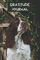 Gratitude Journal: Welsh Springer Spaniel Cover | Diary to Record Things You're Grateful For Daily | Cute Dog Notebook | Motivational Logbook For Blessings & Thanks: Gift Log Book To Track Your Blessings & What You are Thankful For Each Day