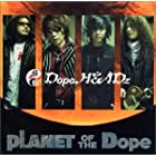 PLANET OF THE Dope