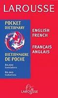 Larousse Pocket Dictionary French English/English French