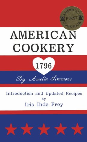 Download American Cookery 1796 0915591006