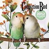 コンパニオン・バードカレンダー 2012 ([カレンダー])