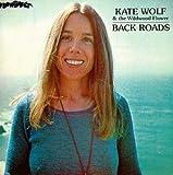 ケイト・ウルフ(Kate Wolf)-Par1(1976年、1977年、1979年)