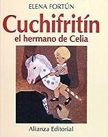 Cuchifritín el hermano de Celia / Cuchifritin Celia's Brother