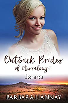 Jenna (Outback Brides of Wirralong Book 3) by [Hannay, Barbara ]