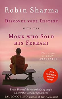 Discover Your Destiny with The Monk Who Sold His Ferrari: The 7 Stages of Self-Awakening by [Sharma, Robin]