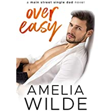 Over Easy: A Main Street Single Dad Novel (Main Street Single Dads Book 1)