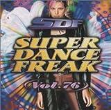 スーパー・ダンス・フリーク(76)