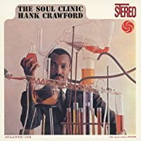 Soul Clinic by Hank Crawford (2013-02-26)