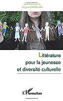 Littérature pour la jeunesse et diversité culturelle