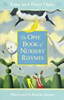 Nursery Rhymes, The Opie Book of