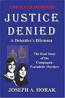 Justice Denied: A Detective's Dilemma