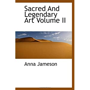 Sacred And Legendary Art Volume II