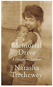 Memorial Drive: A Daughter's Me