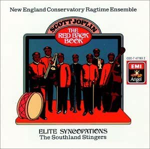 Joplin: The Red Back Book / Schuller, Grierson, New England Ragtime Conservatory, Southland Stingers
