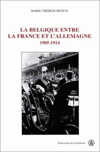 La Belgique entre la France et l'Allemagne, 1905-1914
