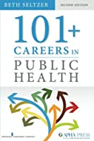 101+ Careers in Public Health