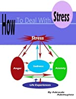 How to deal with stress: Practical Ways to deal with stress [並行輸入品]