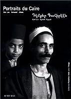 Les portraits du caire : alban, armand, van leo