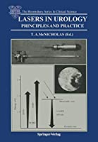 Lasers in Urology: Principles And Practice (The Bloomsbury Series in Clinical Science)