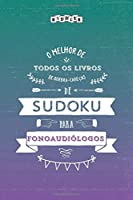 O melhor de todos os livros de quebra-cabeças de Sudoku para fonoaudiólogos