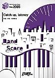 バンドスコアピースBP2085 Catch up,latency / UNISON SQUARE GARDEN ~TVアニメ「風が強く吹いている」主題歌 (BAND SCORE PIECE) 画像