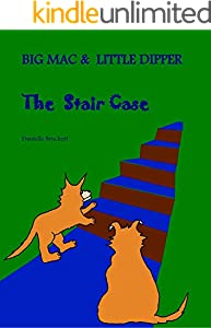 Big Mac and Little Dipper The Stair Case FKB Kids Stories: World Picture Book Recommendation (English Edition)