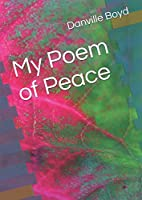 My Poem of Peace