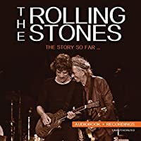 The Story So Far... by The Rolling Stones