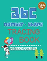 ABC Number shape Tracing Book: Alphabet learning Tracing practice workbook with many shape tracing for Preschoolers and kids (Letter tracing workbook for preschoolers)