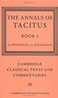 The Annals of Tacitus: Book 3 (Cambridge Classical Texts and Commentaries)