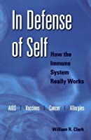 In Defense of Self: How the Immune System Really Works【洋書】 [並行輸入品]
