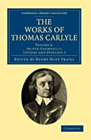 The Works of Thomas Carlyle (Cambridge Library Collection - The Works of Carlyle)