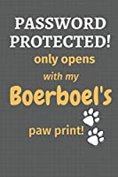 Password Protected! only opens with my Boerboel's paw print!: For Boerboel Dog Fans