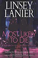 Most Likely to Die (A Miranda and Parker Mystery)