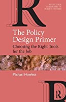 The Policy Design Primer (Routledge Textbooks in Policy Studies)