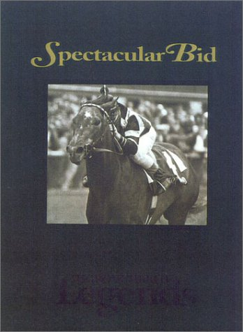 Spectacular Bid (Thoroughbred Legends)