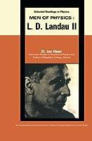 Men of Physics: L.D. Landau: Thermodynamics, Plasma Physics and Quantum Mechanics