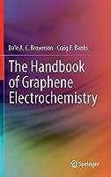 The Handbook of Graphene Electrochemistry