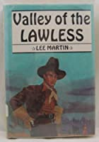 Valley of the Lawless (Avalon Western)