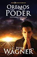 Oremos con poder / Praying with Power (Serie Guerrero En Oracion)