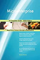 Microenterprise A Complete Guide - 2020 Edition