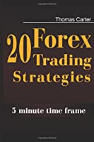20 Forex Trading Strategies Collection: 5 Min Time Frame