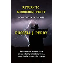 Return To Murdering Point (The Returning Book 2)