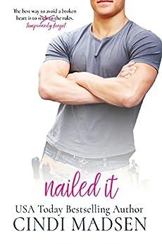 Nailed It by [Madsen, Cindi]
