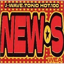 J-WAVE TOKIO HOT 100 NEW☆S WEAエディション